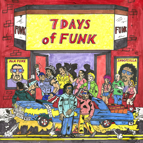 Pre-Order 7 Days of Funk from Snoopzilla & Dam-Funk